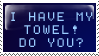 I have my towel - roguebfl by stamps-club