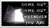 Come out, wherever you are by stamps-club