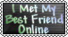 I Met My Best Friend Online by stamps-club