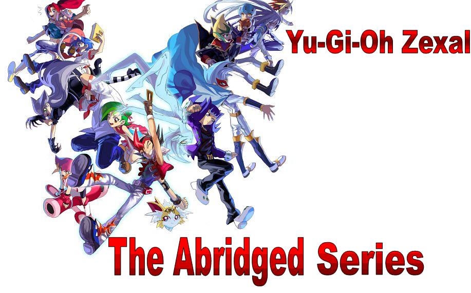 Yu-Gi-Oh Zexal: The Abridged Series Cover by YugiohZexal-Abridged ...