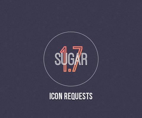 SUGAR 1.7 REQUESTS