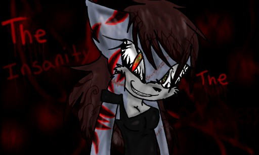 the darkness of insanity My beloved insanity - the story of yoru dαrє dєvil 1 10 you opened your eyes to look at darkness you moved your body, though it felt a little stiff you felt .
