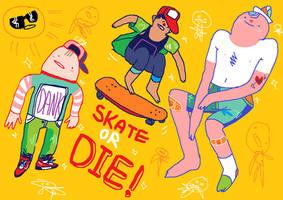 Skate or DIE by Treetrunk124