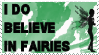 I Do Believe in Fairies Stamp