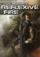 Reflexive Fire by MarcWasHere