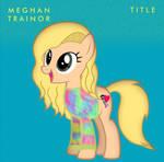 Meghan Trainor Pony: Title