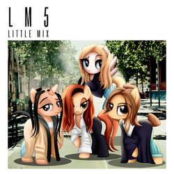 Little Mix Ponies: LM5 by AldoBronyJDC