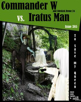 Commander W vs Iratus Man