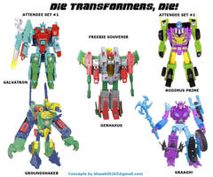 Botcon: Die Transformers Die 2 by Blueshift2k5