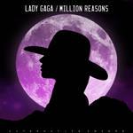 Lady Gaga- Million Reasons (Alternative Cover) by AlternativeCovers
