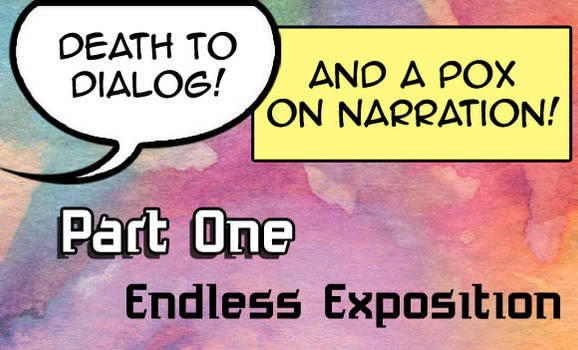 Part One: Endless Exposition