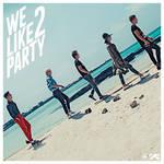 Big Bang - We Like 2 Party