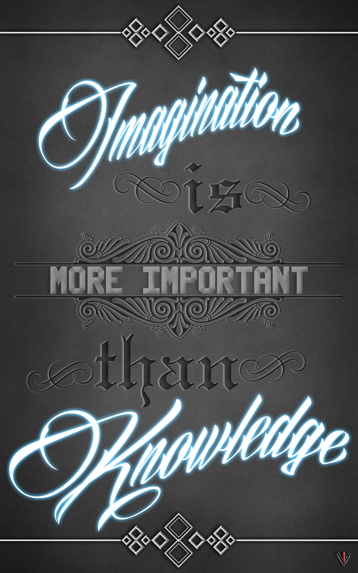 imagination is more important than knowledge essay Imagination is more important than knowledge - free download as pdf file (pdf), text file (txt) or read online for free.