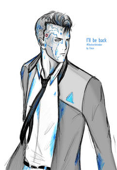 Ill be back Connor RK800