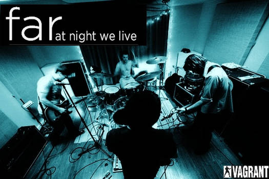 Far At Night We Live Variant