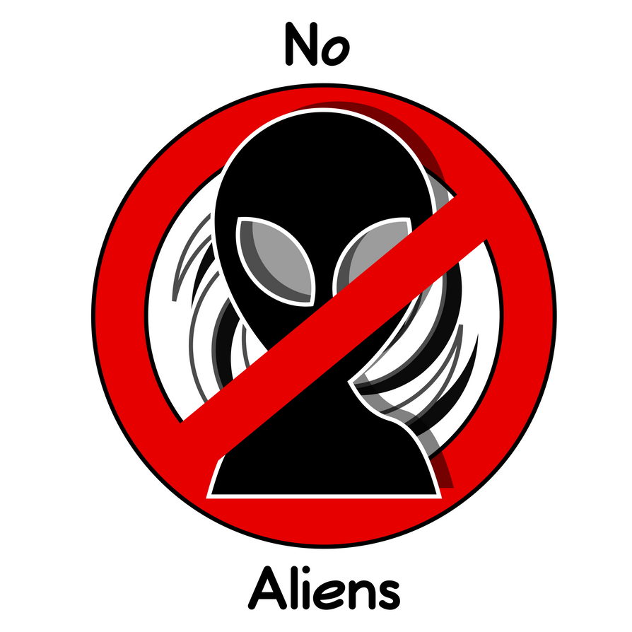 No Aliens Sign by Extrawolfe on DeviantArt