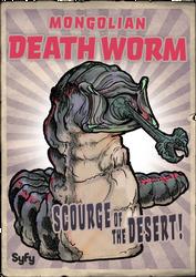 Syfy MM Mongolian Death Worm by Randoman92