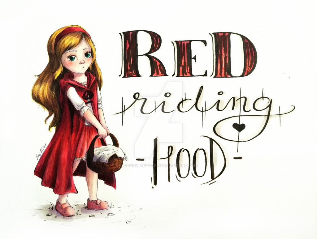Red riding Hood... by DoodleLucyArt