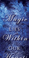 Magic Lies Within Our Hearts