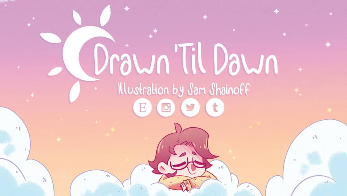 Drawn 'til Dawn banner!