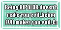 BPs Aint Evil :D by SweetheartedSadist