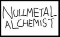 Nullmetal Alchemist FTW by SweetheartedSadist