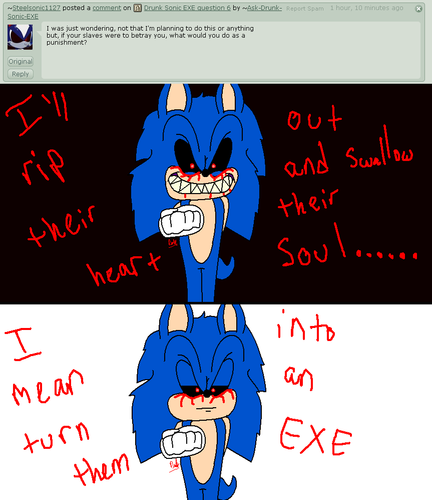 Drunk Sonic EXE question 8 by Ask-Drunk-Sonic-EXE