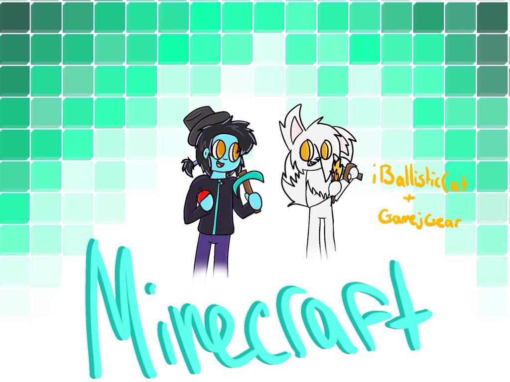 Minecraft w/ GamejGear by iBallisticCat