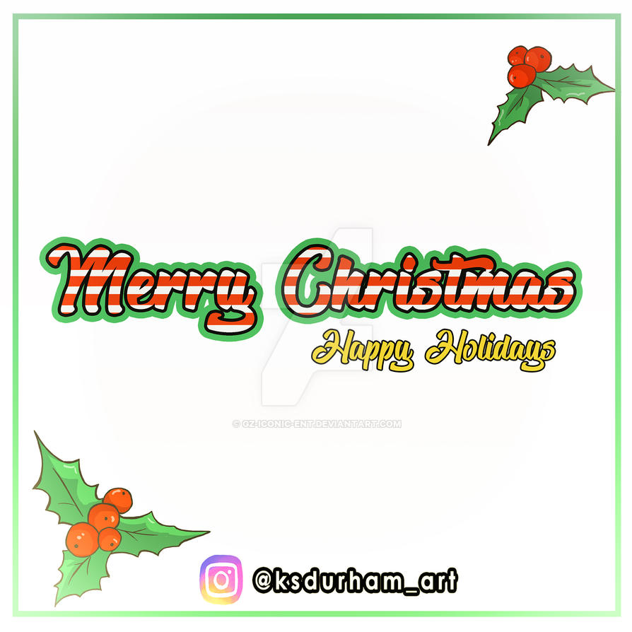 Merry Christmas and Happy Holidays 2017 by GZ-Iconic-Ent