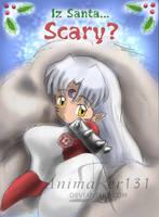 Iz Santa... Scary? by Animaker131