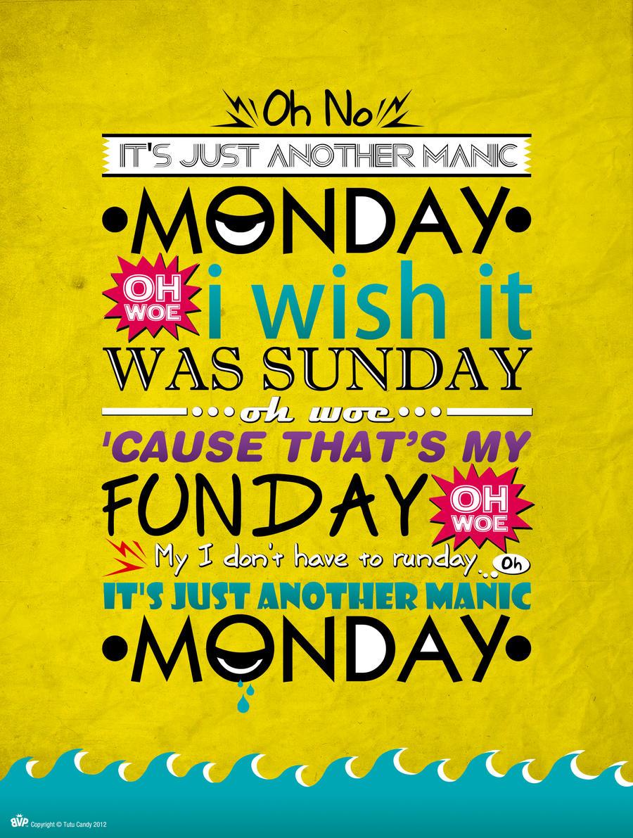 'Manic Monday'