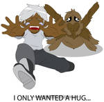 I only wanted a Hug...