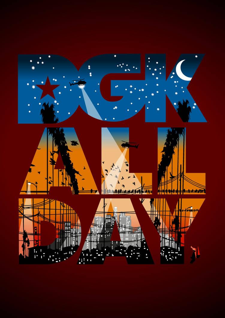 Dgk All Day By Linkinos On Deviantart