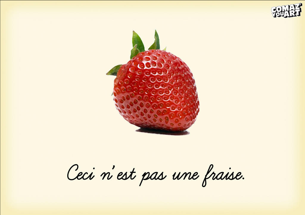 Ceci n 39 est pas une fraise by hlozano on deviantart - Ceci n est pas une chaise ...