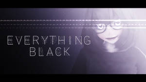 Motion||DL : Everything Black