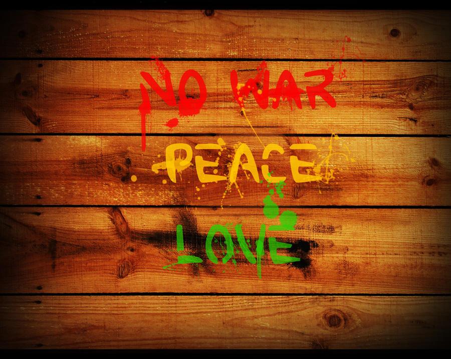 No Love Wallpaper: NO WAR PEACE LOVE WALLPAPER By Zey8 On DeviantArt