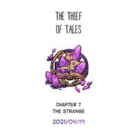 The Thief of Tales - Chapter 7 Update