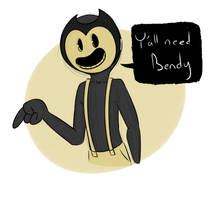 Y'all need Bendy