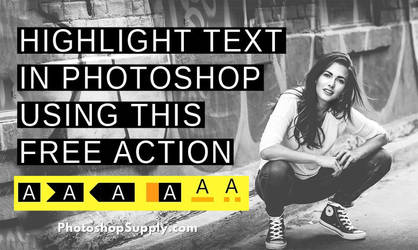 FREE Action | Highlight Text in Photoshop by PsdDude