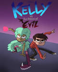 Kelly vs the Forces of Evil