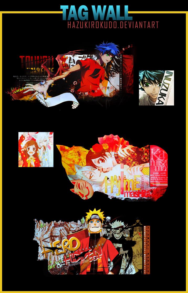 Tag Wall Signatures~ by HazukiRokudo