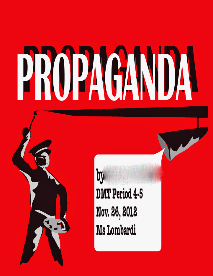Propaganda 101: What You Need to Know and Why or . . .
