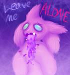 leave ME ALONNE