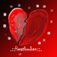 Hearbroken by Maverick340