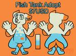 Fishtank Adopt $7