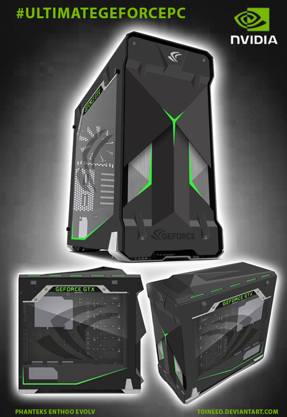 Ultimate Geforce PC by Toineed