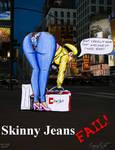 Skinny Jeans FAIL
