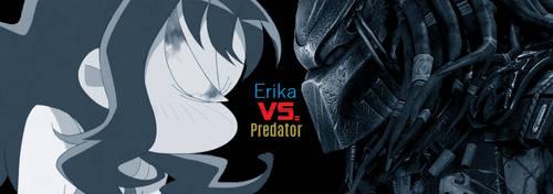 Erika VS Predator