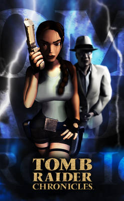 Tomb Raider Chronicles - Unofficial Poster 3