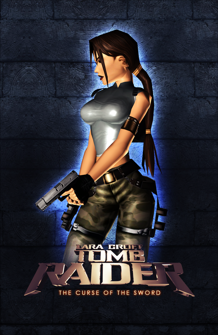 Tomb Raider Poster - The Curse of the Sword by FearEffectInferno